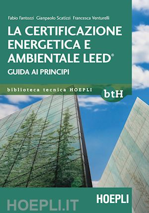La certificazione energetica e ambientale LEED